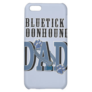 Bluetick Coonhound DAD iPhone 5C Case