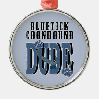 Bluetick Coonhound DUDE Christmas Tree Ornaments
