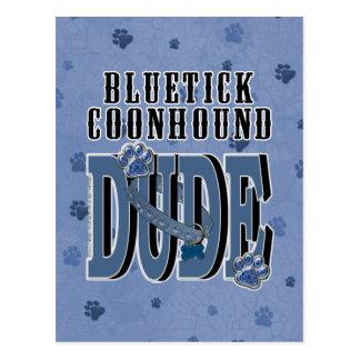 Bluetick Coonhound DUDE Postcard