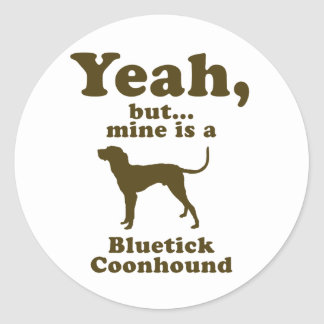 Bluetick Coonhound Round Sticker