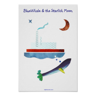 BlueWhale & the Starfish Moon Poster