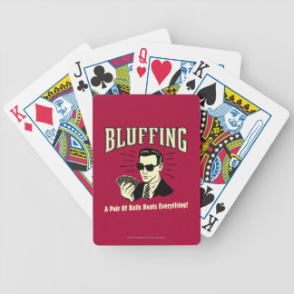 Bluffing: Pair Balls Beats Everything Poker Deck