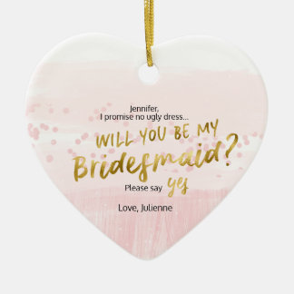 Blush & Gold Watercolor Will you be my bridesmaid Christmas Ornament