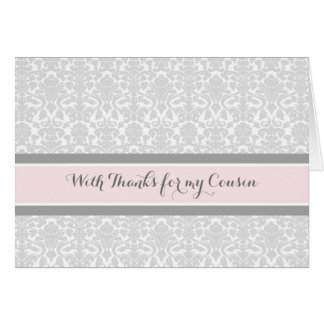 Blush Grey Damask Thank You Bridesmaid Cousin Card