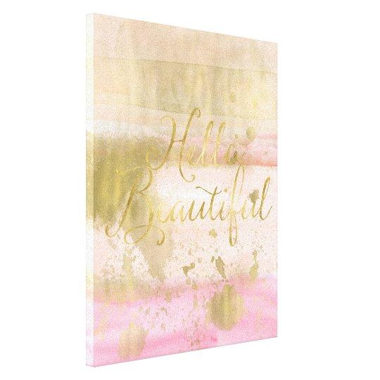 Blush Pink Gold Glam Watercolor Hello Beautiful Canvas
