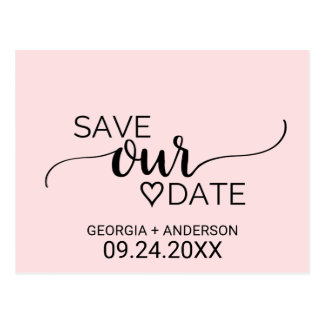Blush Pink Simple Calligraphy Save our Date Postcard