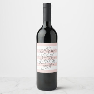 Blush Stripe | Will You Be My Bridesmaid Wine Label