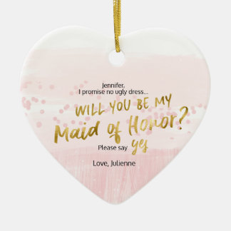 Blush Watercolor Will you be my Maid of Honor Christmas Ornament