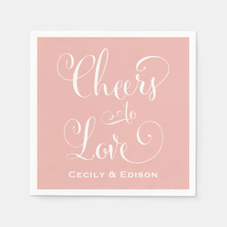 Blush Wedding Napkins | Cheers to Love Design Disposable Serviette