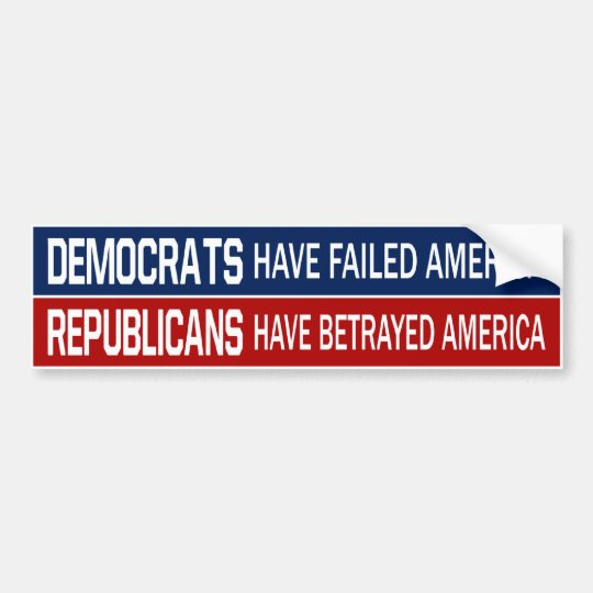 BMP Democrats FAILURES Republicans BETRAYERS Bumper Sticker