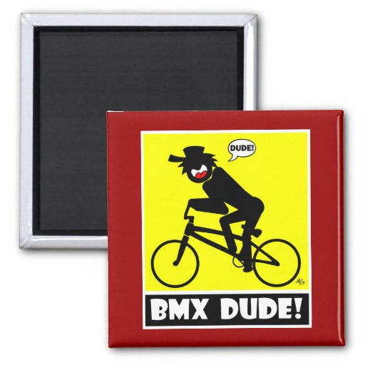 BMX DUDE-18 FRIDGE MAGNET