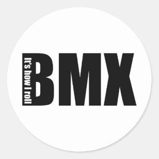 BMX - It's How I Roll Round Sticker