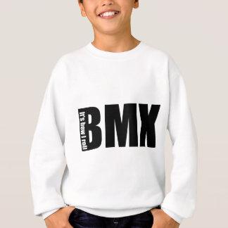 BMX - It's How I Roll Sweatshirt
