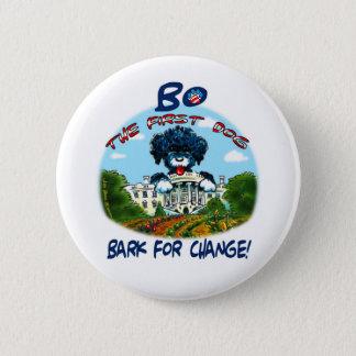 "Bo Obama ""Bark for Change!"" 6 Cm Round Badge"