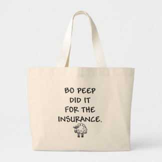 Bo Peep Did It for the Insurance Jumbo Tote Bag