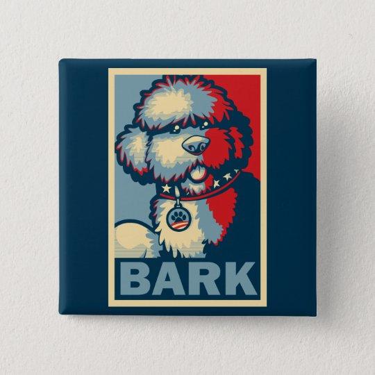 """Bo The Dog, Funny """"Obama HOPE"""" 15 Cm Square Badge"""