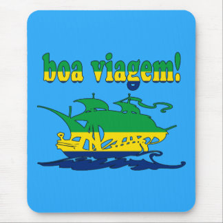 Boa Viagem - Good Trip in Brazilian - Vacations Mouse Pad