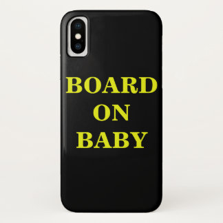BOARD ON BABY PHONE CASE