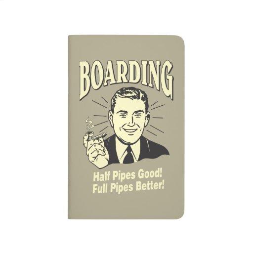 Boarding:Half Pipe's Good Full Better Journals