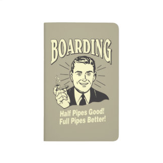 Boarding:Half Pipe's Good Full Better Journals