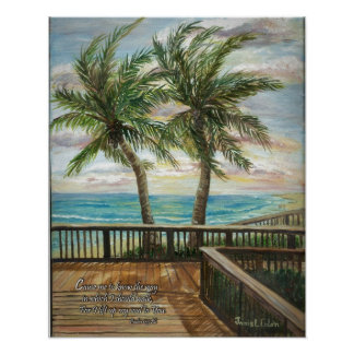 Boardwalk with Two Palms- Psalms 134:8b Poster