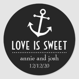 Boat Anchor Love Is Sweet Labels (Black) Round Sticker