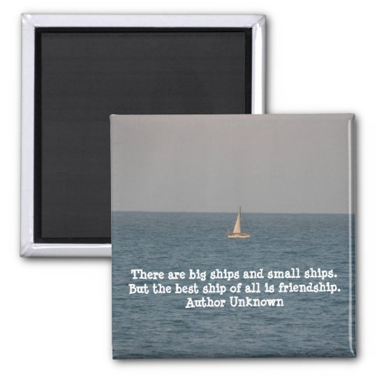 Boat at Sea-with Friendship Quote Square Magnet