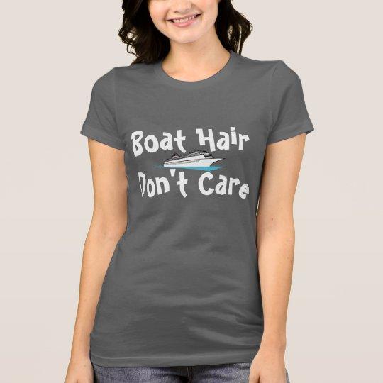 Boat Hair Don't Care T-Shirt