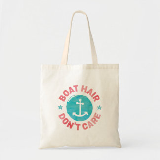"""""""Boat Hair Don't Care"""" Tote Bag"""