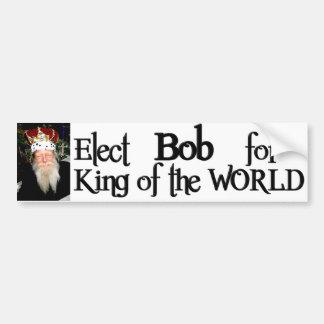 Bob for King - Bumper Sticker