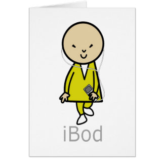 Bob Here Come Bod iBod IPod Greeting Card