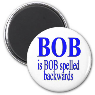 Bob is Bob backwards Fridge Magnet