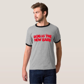 Bob Is The New Barb -Things Are Stranger Than Life T-Shirt