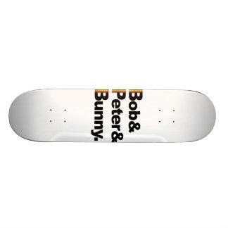 Bob&Peter&Bunny Skateboards
