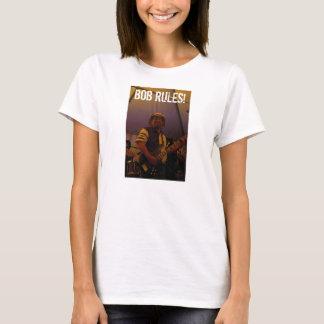 BOB RULES! T-Shirt