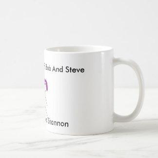 bob steve and shannon, Steve, Bob, and Shannon,... Basic White Mug