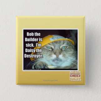Bob the Builder is sick 15 Cm Square Badge