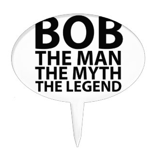bob the man the myth the legend tees png cake toppers