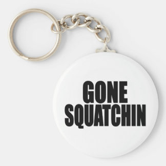 Bobo GONE SQUATCHIN gear Finding Bigfoot Key Ring