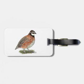 Bobwhite Quail Rooster Luggage Tag