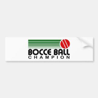 Bocce Ball Champion Bumper Sticker
