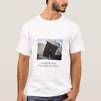 Bodie outhouse T-Shirt