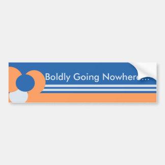 Bodly Going Nowhere Bumper Sticker