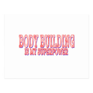 Body Building is my superpower Post Card