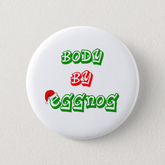 Body by eggnog 6 cm round badge