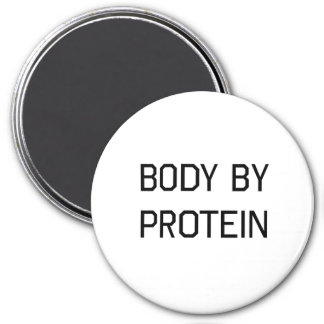Body By Protein Magnet