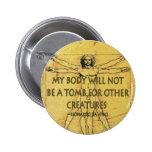 Body Tomb 6 Cm Round Badge