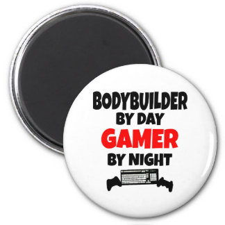 Bodybuilder by Day Gamer by Night Magnet