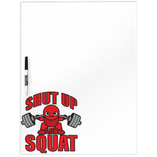 Bodybuilding - Shut Up And Squat - Kawaii Leg Day Dry-Erase Whiteboards