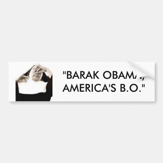 """bodyodor, """"BARAK OBAMA,  AMERICA'S B.O."""" Bumper Sticker"""